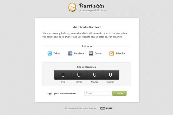 Placeholderis a free Coming Soon WordPress Theme by WooThemes