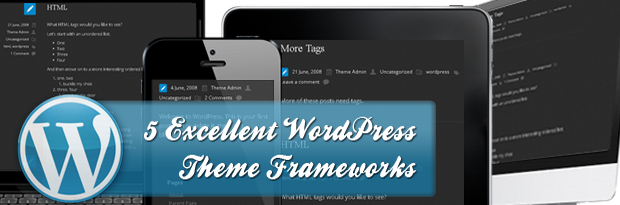 Free & Excellent WordPress Theme Frameworks