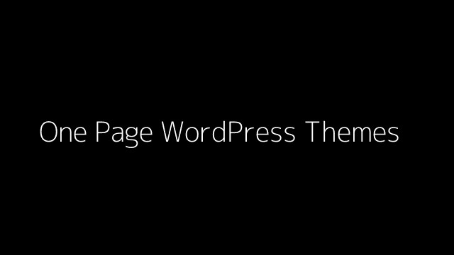5 New and Fantastic One Page WordPress Themes