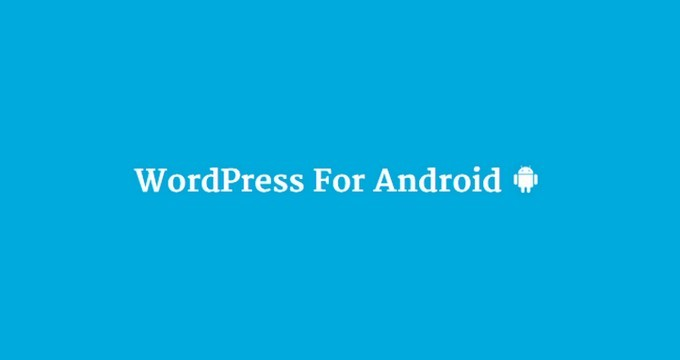 WordPress Android 3.7 Now Available With New Features