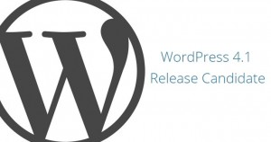 WordPress 4.1 Release Candidate is Now Available