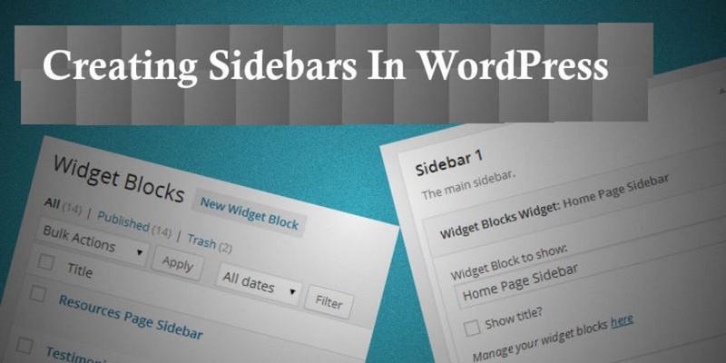 A Beginner's Guide to Creating Sidebars in WordPress