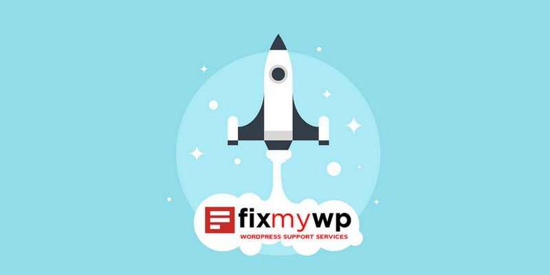 """FixMyWP: Providing You a Way to Work """"on"""" Your Website, Not """"in"""" It"""